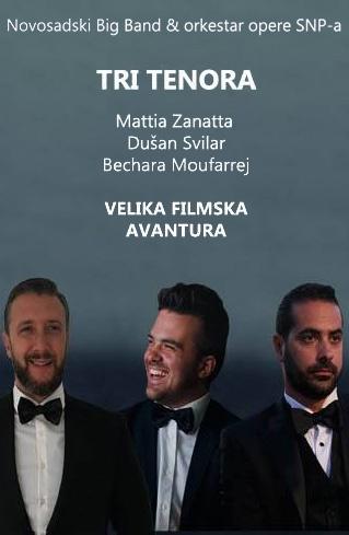 Novogodišnji koncert TRI TENORA - VELIKA FILMSKA AVANTURA