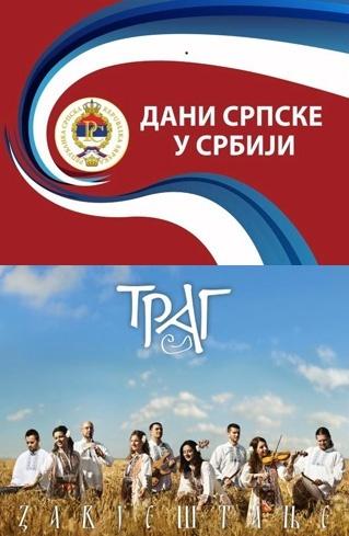 Концерт Етно групе ТРАГ - Дани Српске у Србији
